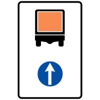 Ceļa zīme - Nr. 425 Transportlīdzekļiem ar bīstamu kravu braukt taisni