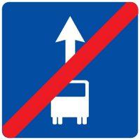 Ceļa zīme - Nr. 506 Joslas pasažieru sabiedriskajiem transportlīdzekļiem beigas