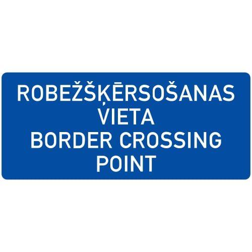Ceļa zīme - Nr. 551 Robežšķērsošanas vieta